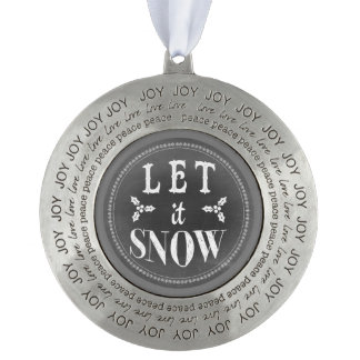Chic Festive Chalkboard Let it Snow Round Pewter Ornament
