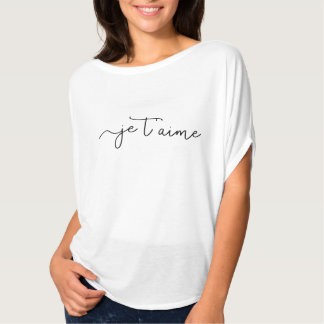 Chic French Typography | Je T'aime T-Shirt