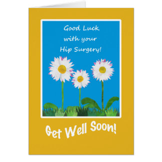 Chic Get Well Card, Hip Surgery, Daisies Greeting Card