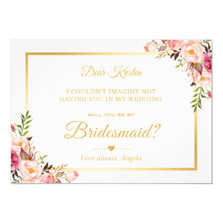 Chic Gold Pink Floral Will You Be My Bridesmaid Card