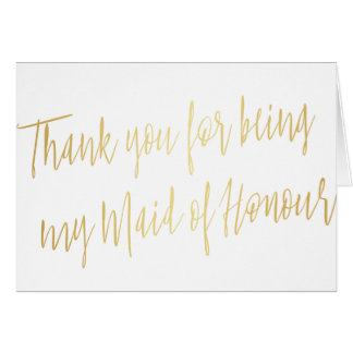 "Chic Gold ""Thank you for being my maid of honour"" Card"