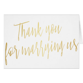 """Chic Gold """"Thank you for marring us"""" Card"""
