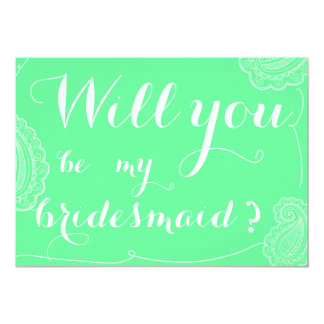"Chic Green Paisley Will You Be My Bridesmaid 5"" X 7"" Invitation Card"