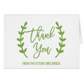Chic Greenery Thank You From the Future Mrs Card