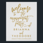 "Chic Hand Lettered Gold Engagement Welcome Sign<br><div class=""desc"">Personalized welcome engagement party sign with names and hashtag in gold and white.</div>"
