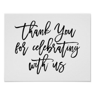 Chic Hand Lettered Thank You For Celebrating Sign