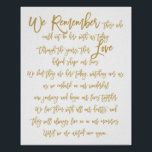 "Chic Hand Lettered Wedding Memorial Sign Gold<br><div class=""desc"">Sign that says &quot;We remember those who could not be here with us today. Through the years, their Love helped shape our lives. We feel they are here today, watching over us, as we embark on our wonderful new journey and begin our lives together. We love them with all our...</div>"