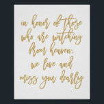 "Chic Hand Lettered Wedding Missing Loved Ones Gold Poster<br><div class=""desc"">Wedding Missing Loved Ones Poster Sign in Gold</div>"