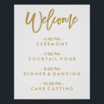 "Chic Hand Lettered Wedding Welcome Schedule Poster<br><div class=""desc"">Wedding Day Of Schedule Poster with gold lettering that says &quot;Welcome&quot;. Visit the shop to see matching items.</div>"