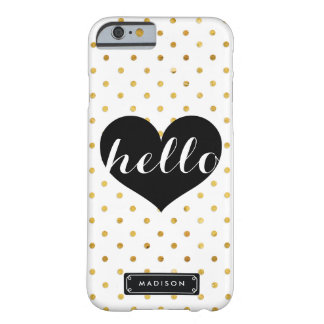 Chic Hello Black Heart | Gold Dots Custom Barely There iPhone 6 Case