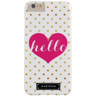 Chic Hello Hot Pink Heart | Gold Dots Custom Barely There iPhone 6 Plus Case
