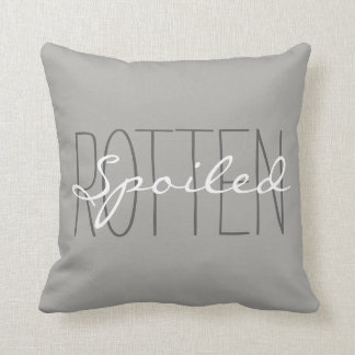 "CHIC PILLOW_GIRLY""SPOILED ROTTEN"" GREY/WHITE THROW PILLOW"