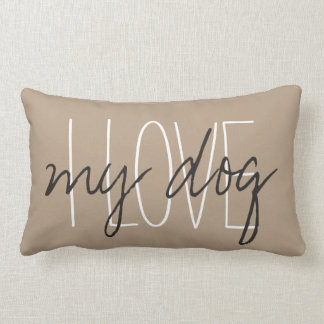 "CHIC PILLOW_""I LOVE...my dog"" Pillow"