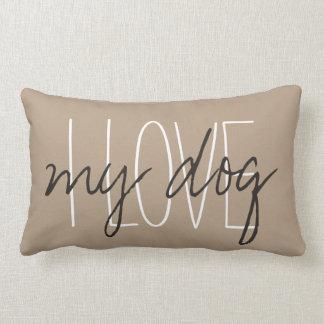 "CHIC PILLOW_""I LOVE...my dog"" Throw Pillows"