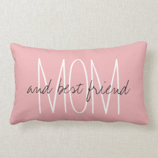 "CHIC PILLOW_""MOM...and best friend..."" Lumbar Pillow"