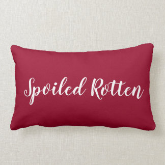 "CHIC PILLOW_""SPOILED ROTTEN"" RED/WHITE LUMBAR PILLOW"