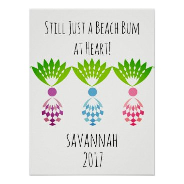 Beach Themed CHIC POSTER_TROPICAL BEACH BUM AT HEART_PINEAPPLES POSTER