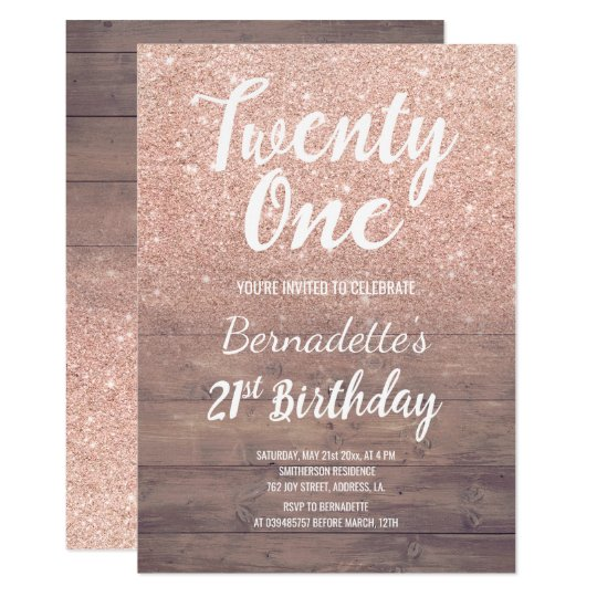 Chic Rose Gold Glitter Rustic Wood 21st Birthday Invitation