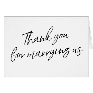 """Chic Script """"Thank you for marrying us"""" Card"""