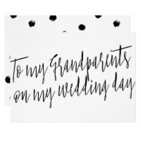 """Chic """"To my grandparents on my wedding day"""" Card"""
