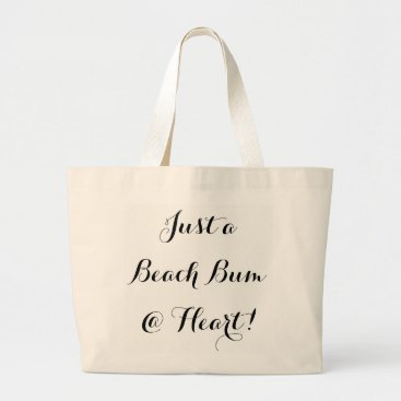 "Beach Themed CHIC TOTE_""JUST A BEACH BUM @ HEART!"" LARGE TOTE BAG"