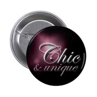 """Chic & unique"" slogan badge Pinback Button"