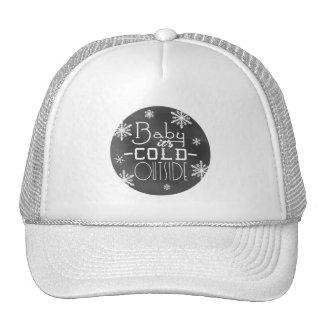Chic Winter Chalkboard Baby it's Cold Outside Trucker Hat