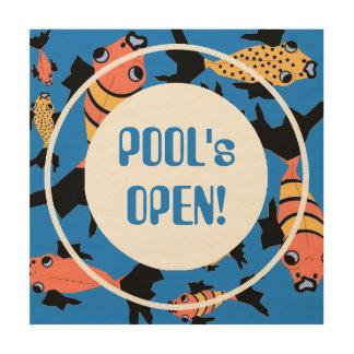 "CHIC WOOD ART_""POOL's OPEN!"" FUN FISH ON BLUE Wood Print"