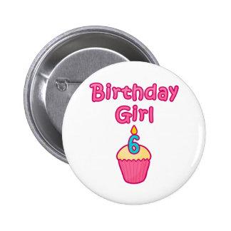 Chica 6 del cumpleaños de la magdalena pin