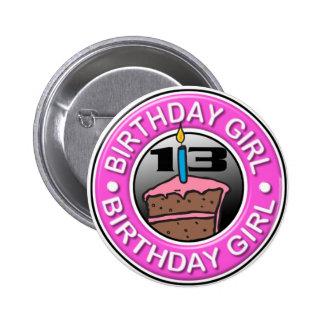 Chica del cumpleaños 13 años del botón pins