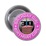 Chica del cumpleaños 30 años del botón pin