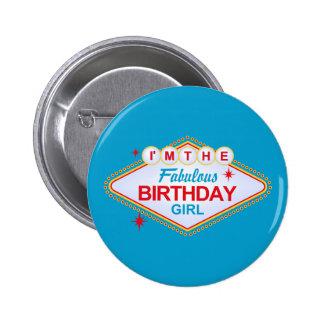 Chica del cumpleaños de Las Vegas Pin Redondo De 2 Pulgadas