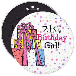 Chica del cumpleaños pin redondo de 6 pulgadas