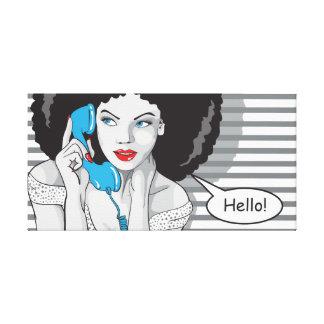 chica hermoso callling, hola, arte pop lona envuelta para galerias