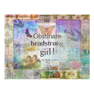 ¡Chica obstinado, testarudo! Cita de Jane Austen Tarjetas Postales