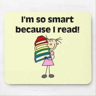 Chica Smart porque leí las camisetas y los regalos Tapete De Ratones