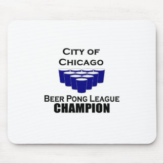 Chicago Beer Pong Champion Mousepad