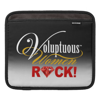 """CHICAGO BLING - """"Voluptuous Women Rock!"""" Sleeve For iPads"""