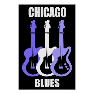 Chicago Blues Posters