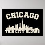 Chicago: Esta ciudad sopla Posters
