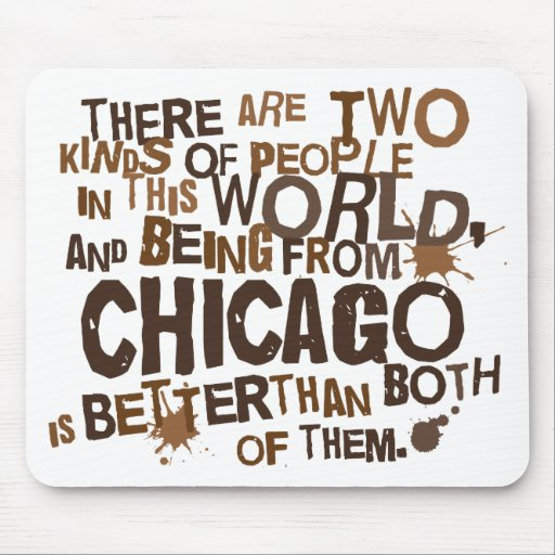 Chicago (Funny) Gift Mouse Pad