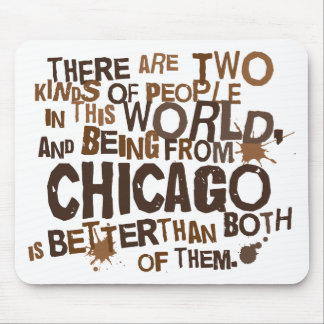 Chicago (Funny) Gift Mousepad