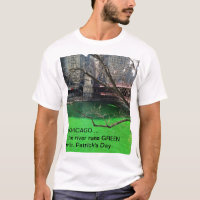 Chicago Green River for St. Patrick's Day T-Shirt
