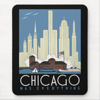 Chicago Has Everything Mousepad