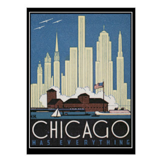 Chicago has everything Vintage Print Poster