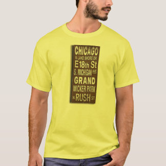 Chicago (home town) T-Shirt