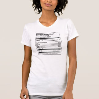 Chicago House Music Nutrition Facts - ladies' tee