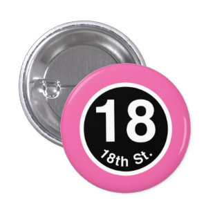 Chicago L 18th St. Pink Line Button