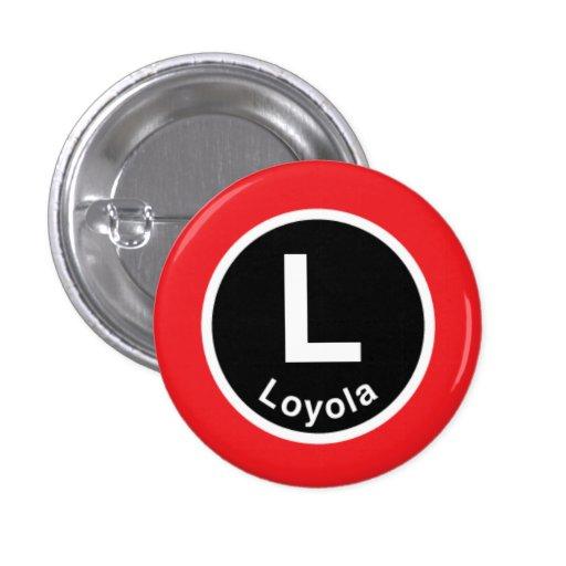 Chicago L Loyola Red Line Pinback Button