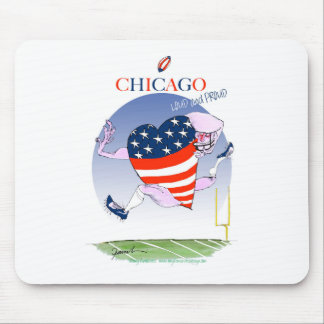 Chicago Loud and Proud, tony fernandes Mouse Pad